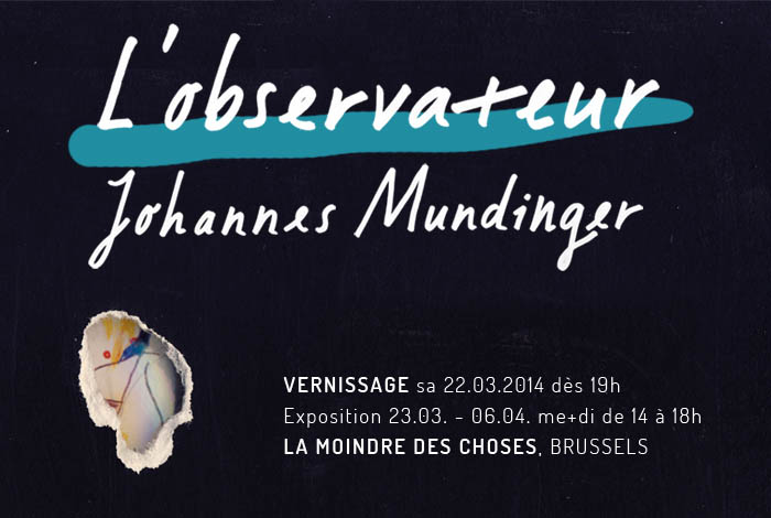 Web Flyer - Johannes Mundinger - solo exhibition in Brussels